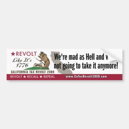 Revolt Like 1776-We're Mad As Hell Bumper Sticker Car Bumper Sticker