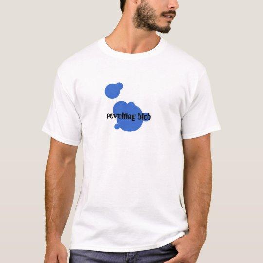 Revolting Blob T-Shirt
