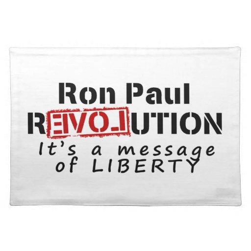 Revolución de Ron Paul es un mensaje de la liberta Manteles Individuales