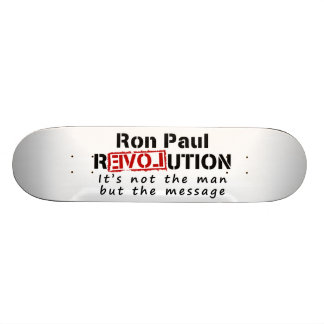 Revolución de Ron Paul no el hombre sino el mensaj Monopatín Personalizado