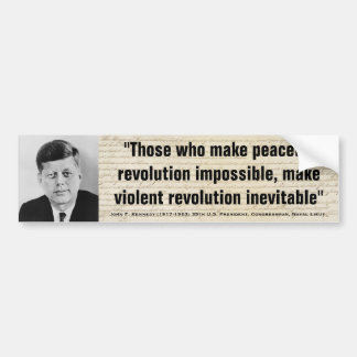 Revolución violenta de JOHN F. KENNEDY inevitable Pegatina Para Auto