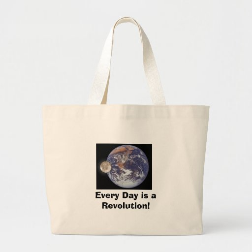 Revolution, Every Day is a Revolution! Tote Bags