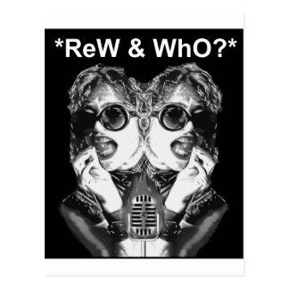 *ReW & WhO?* Postcard