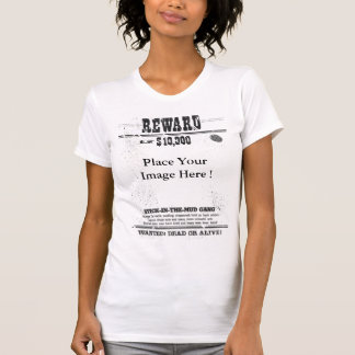 Reward $10.000 Wanted Dead Or Alive Custom Womens T-shirts