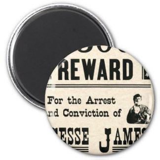 Reward for Jesse James Fridge Magnet