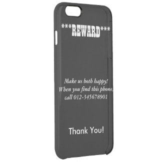 Reward, Make Us Both Happy! Call, Uncommon iPhone Clear iPhone 6 Plus Case