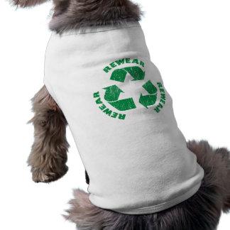 Rewear Rewear Rewear Recycle Symbol Dog T-shirt