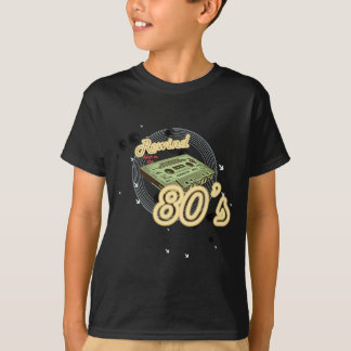 Rewind back to the 80s T-Shirt