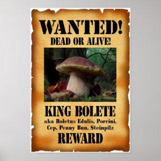 Rey Bolete - muertos o vivo queridos Póster