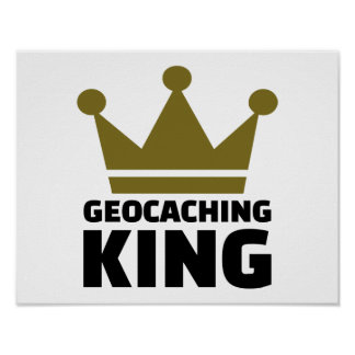 Rey de Geocaching Póster