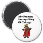 Rey de la salchicha de Abe Froman de Chicago Iman Para Frigorífico