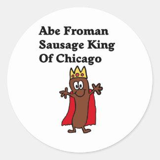 Rey de la salchicha de Abe Froman de Chicago Pegatina Redonda