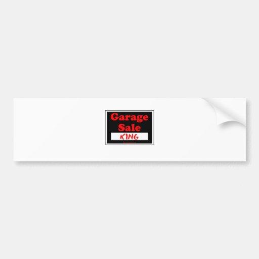 Rey de la venta de garaje etiqueta de parachoque