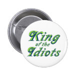 Rey de los idiotas pin