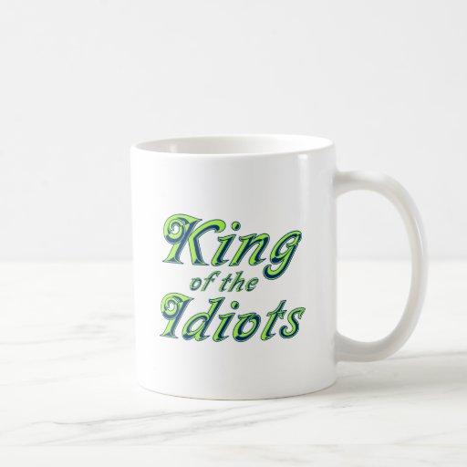 Rey de los idiotas tazas de café