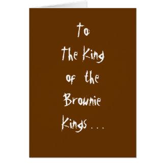 """""""Rey de los reyes"""" tarjeta del brownie"""