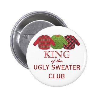 Rey del botón feo del día de fiesta de los suétere pin redondo de 2 pulgadas