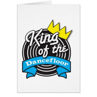 Rey del Dancefloor Tarjeta De Felicitación
