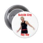 , Rey del suicidio, rayo del rayo Pins