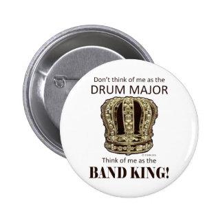 Rey del tambor mayor pin redondo de 2 pulgadas