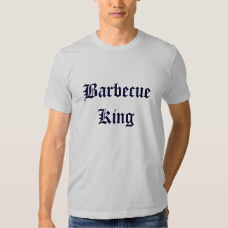 Rey Funny T-Shirt de la barbacoa Playeras