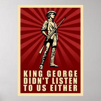 Rey George no escuchó cualquier poster de la prote Póster