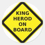 Rey Herod a bordo Pegatinas Redondas