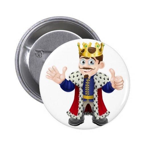 Rey Mascot del dibujo animado Pin Redondo 5 Cm