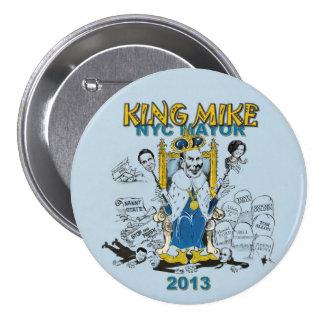 Rey Mike Bloomberg NYC alcalde Pin Redondo 7 Cm