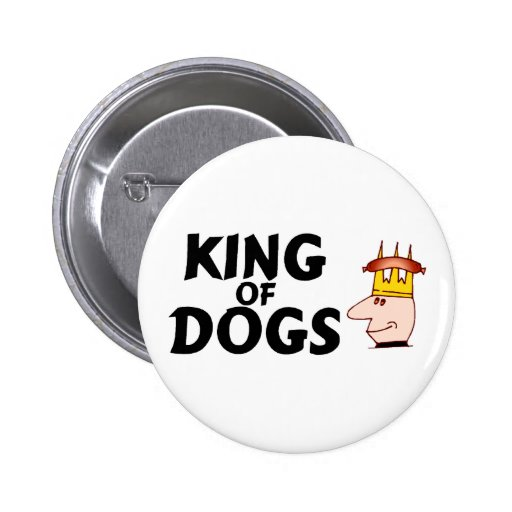 Rey Of Dogs Pin