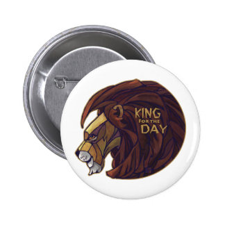 Rey para el día pin redondo 5 cm