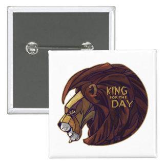 Rey para el día pin cuadrada 5 cm