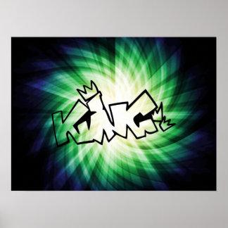 Rey que brilla intensamente Graffiti Posters