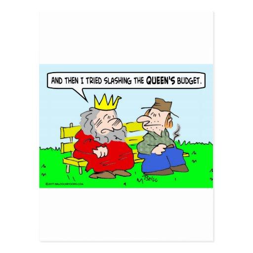 rey que reduce el presupuesto de las reinas radica postales