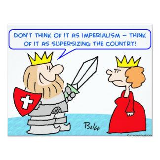 """rey supersizing del país del imperialismo invitación 4.25"""" x 5.5"""""""