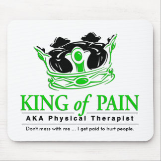 """Rey terapia física Mousepad del dolor"" Tapete De Ratón"