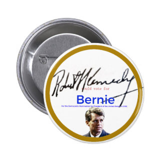 RFK para las chorreadoras de Bernie Pin Redondo De 2 Pulgadas