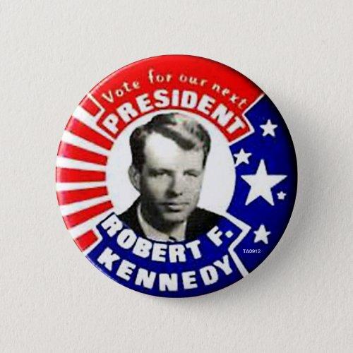 RFK President _ Button
