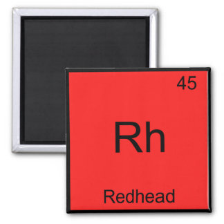 Rh - Redhead Funny Chemistry Element Symbol Tee 2 Inch Square Magnet