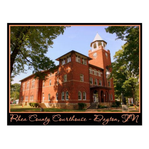 Rhea County Courthouse - Dayton, TN Postcards