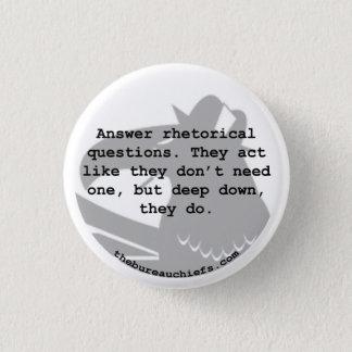 "Rhetorical Question 1.25"" Button"