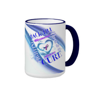Rheumatoid Arthritis Fighting Back Till There is a Ringer Coffee Mug