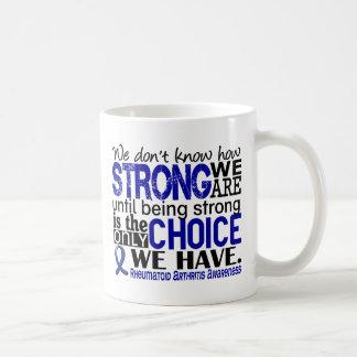 Rheumatoid Arthritis How Strong We Are Classic White Coffee Mug