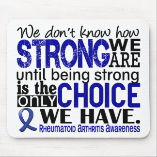 Rheumatoid Arthritis How Strong We Are Mouse Pads
