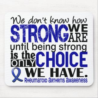 Rheumatoid Arthritis How Strong We Are Mouse Pad