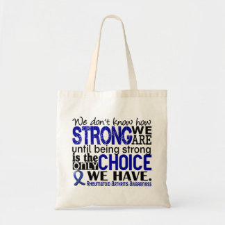 Rheumatoid Arthritis How Strong We Are Tote Bag