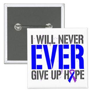 Rheumatoid Arthritis I Will Never Give Up Hope Buttons