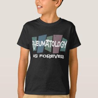 Rheumatology Is Forever T-Shirt