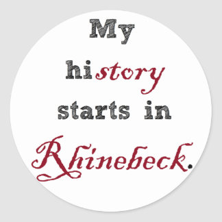 Rhinebeck is My History Round Stickers