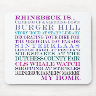 rhinebeck is my home mouse pad